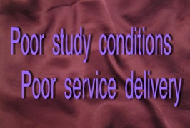 "Main image with words ""Poor study conditions Poor service delivery"""