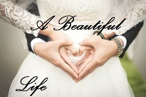 Suicide is not the answer - Image of a bride and groom with the words 'A beautiful life'