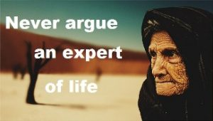 elders do know what's best image: 'never argue an expert of life', image of an old lady