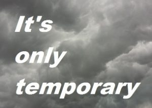 Suicide is not the answer - It's only temporary image of grey clouds