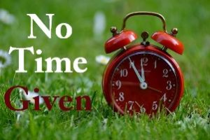 "How to not be taken advantage of during teaching practice image of the words ""No Time Given"" written on an image of a clock"