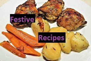 An image of chicken and vegetables with the words festive recipes typed over it